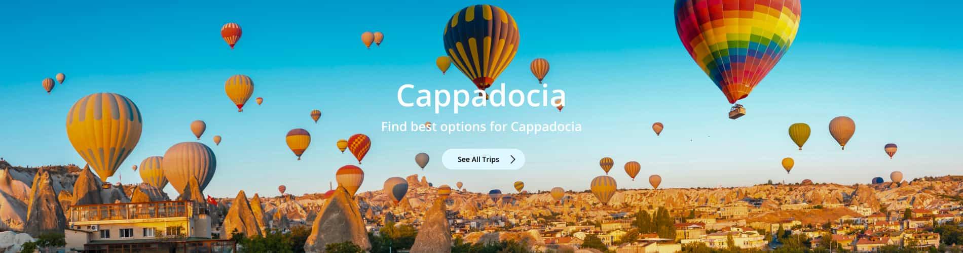 Cappadocia Trips
