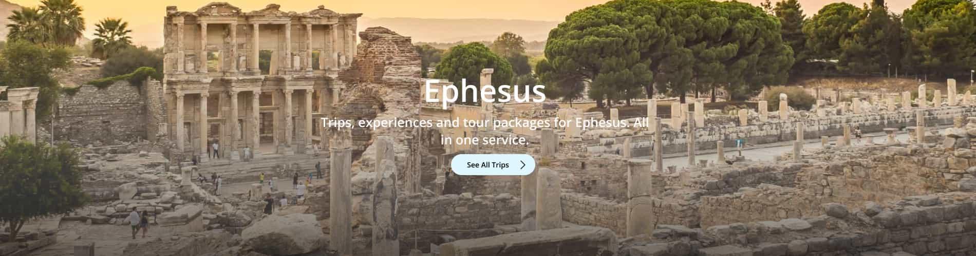 Ephesus Trips