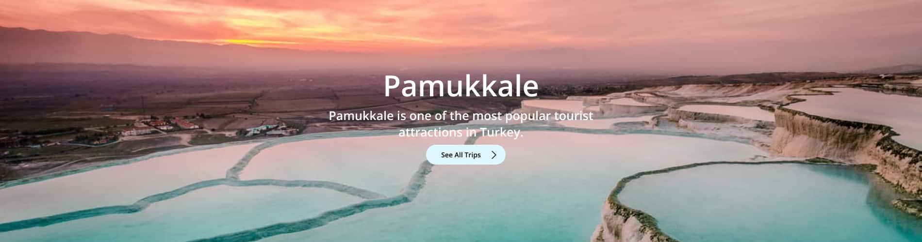 Pamukkale Trips